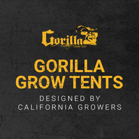 Gorilla Grow Tents - Designed by California Growers - Grow